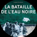 """Affiche du film """"la bataille de l'eau noire"""""""